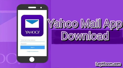 Steps To Yahoo Mail App Download For Mobile Device Sign In